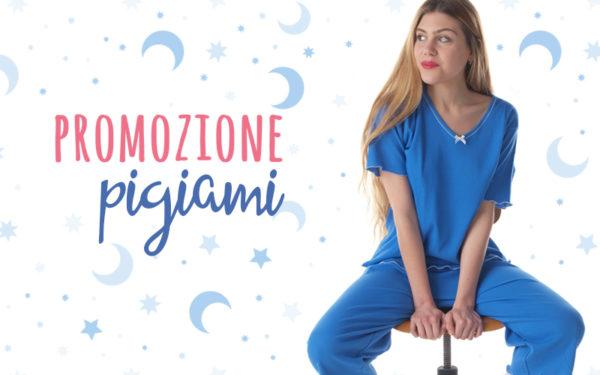 Promozione pigiami: fino a -22%!